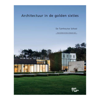 MasterMeubel Architectuur in de golden sixties Boek Architectuur in de golden sixties - De Turnhoutse school